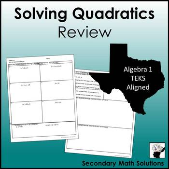 Solving Quadratics Review (A8A, 2A.4F)