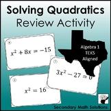 Solving Quadratics Review Activity (A8A, 2A.4F)