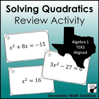 Solving Quadratic Equations Review Activity (A8A, 2A.4F)