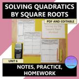 Solving Quadratics Square Root Method Notes Practice Homew