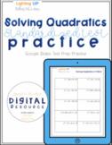 Solving Quadratics Standardized Test Practice in Google Slides format!