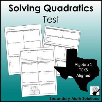 Solving Quadratics Test (A8A, A7B)