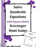 Solve Quadratic Equations Using Square Roots Scavenger Hunt Game