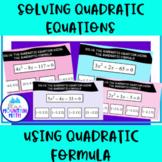 Solving Quadratics Using the Quadratic Formula --Google Sl