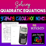 Algebra Solving Quadratics and Polynomials on the TI 83/84