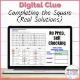 Solving Quadratics by Completing the Square DIGITAL Mystery Activity