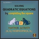 Solving Quadratics by Completing the Square Partner Activi