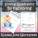 Factoring Quadratics Activity {Algebra Distance Learning} {Factoring Worksheet}