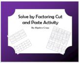 Solving Quadratics by Factoring Cut and Paste Activity