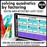 Solving Quadratics by Factoring Digital Math Activity