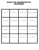 Solving Quadratics by Factoring Matching