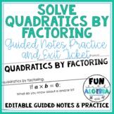 Solving Quadratics by Factoring Notes