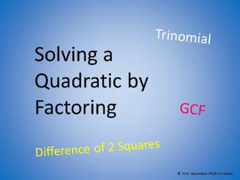 Solving Quadratics by Factoring PowerPoint