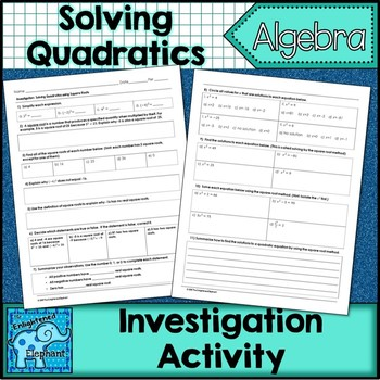 Solving Quadratics by Square Root Method Investigation Activity