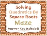 Solving Quadratics by Square Roots Maze!