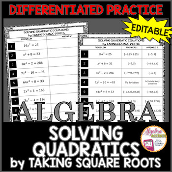 Solving Quadratics by Taking Square Roots Differentiated Practice EDITABLE
