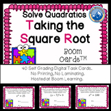 Solving Quadratics by Taking the Square Root Boom Cards--Digital Task Cards