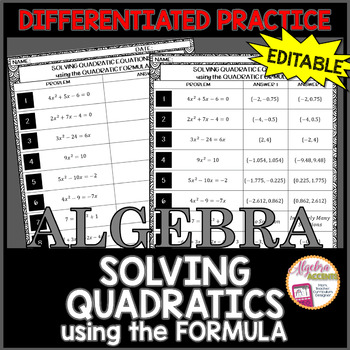 Solving Quadratics by Using the Formula Differentiated Practice EDITABLE