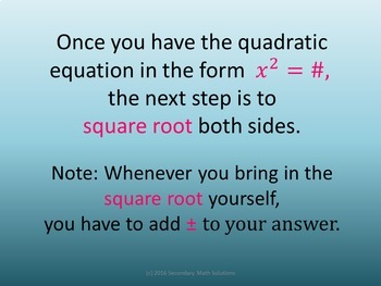 Solving Quadratics by the Square Root Method (A8A)