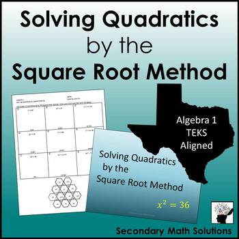 Solving Quadratics by the Square Root Method PowerPoint