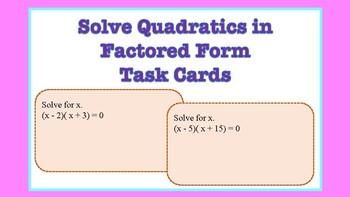 Solving Quadratics in Factored Form Task Cards