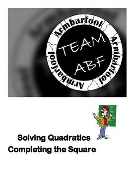 Solving Quadratics using Completing the Square