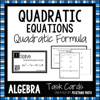 Solving Quadratic Equations using the Quadratic Formula Task Cards with QR codes
