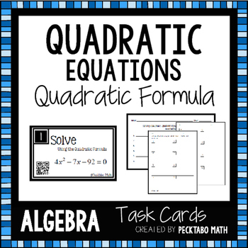 Solving Quadratic Equations using the Quadratic Formula Ta