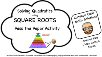 Solving Quadratics with Square Roots – (Cooperative Learning/Practice  Activity)