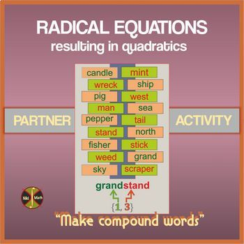 Solving RADICAL EQUATIONS (one and two radicals) - Partner Activity