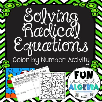 Solving Radical Equation Color By Number By Fun