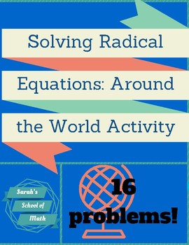 Solving Radical Equations Around the World Activity