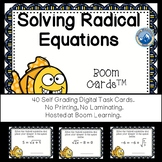 Solving Radical Equations Boom Cards--Digital Task Cards