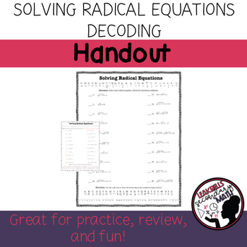 Solving Radical Equations Decoding Activity with Valentine's option