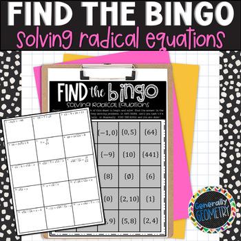 Solving Radical Equations Find the Bingo; Algebra 1, Algebra 2