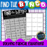 Solving Radical Equations Find the Bingo; Algebra 1, Algebra 2