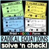 Solving Radical Equations Solve 'n Check! Task Cards - print and digital