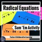 Radical Equations Sum 'Em Activity
