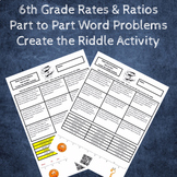 Ratio Word Problems Part-from-Part Create the Riddle Activity