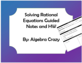 Solving Rational Equations Guided Notes and HW