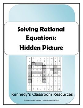 Solving Rational Equations Hidden Picture By Kennedy S Classroom