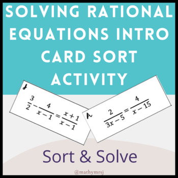 Solving Rational Equations Introductory Sorting Activity