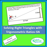 Geometry - Solving Right Triangles with Trigonometric Ratios