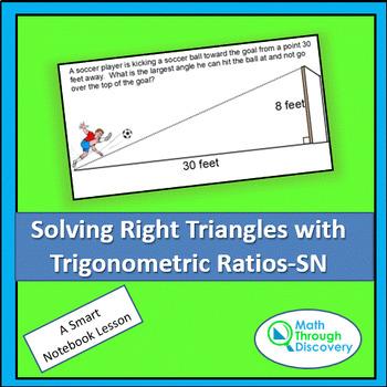 Solving Right Triangles with Trigonometric Ratios