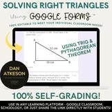 Solving Right Triangles  |Using Trigonometry and Pythagorean |2 Google Forms™