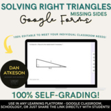 Solving Sides of Right Triangles | Trigonometry | 2 Online Google Forms™