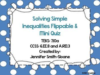 Solving Simple Inequalities Flippable (foldable) and Mini Quiz