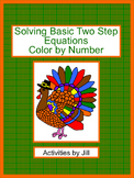 Solving Basic Two Step Equations Color by Number (Distance Learning)