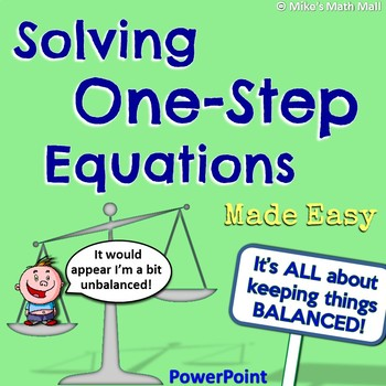 One-Step Equations Made Easy! (PowerPoint Only)