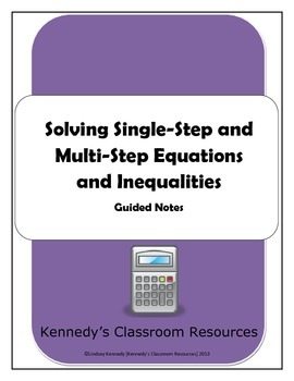 Solving Single and Multi-Step Equations and Inequalities